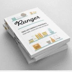 Ranger - Tous les conseils pratiques pour faire la paix avec son intérieur